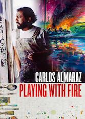 Search netflix Carlos Almaraz: Playing with Fire