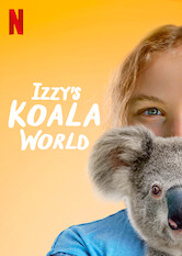 Search netflix Izzy's Koala World
