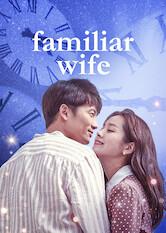 Search netflix Familiar Wife