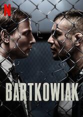 Search netflix Bartkowiak