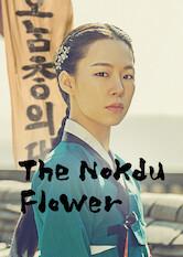 Search netflix The Nokdu Flower