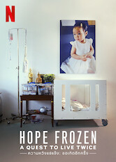 Search netflix Hope Frozen: A Quest to Live Twice