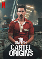 Search netflix The Snitch Cartel: Origins