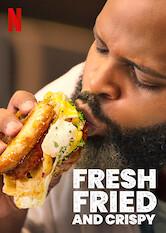 Search netflix Fresh, Fried & Crispy