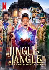 Search netflix Jingle Jangle: A Christmas Journey