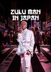 Search netflix Zulu Man in Japan