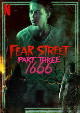 Search netflix Fear Street Part 3: 1666